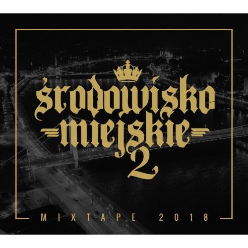 Płyta - Środowisko Miejskie - Mixtape 2 - ŚRODOWISKO MIEJSKIE